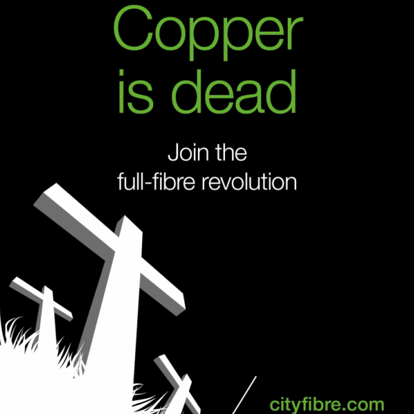 cityfibre_copper_is_dead