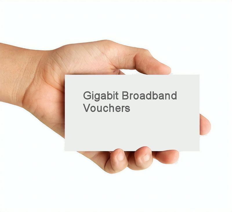 broadband vouchers ultrafast gigabit uk full fibre